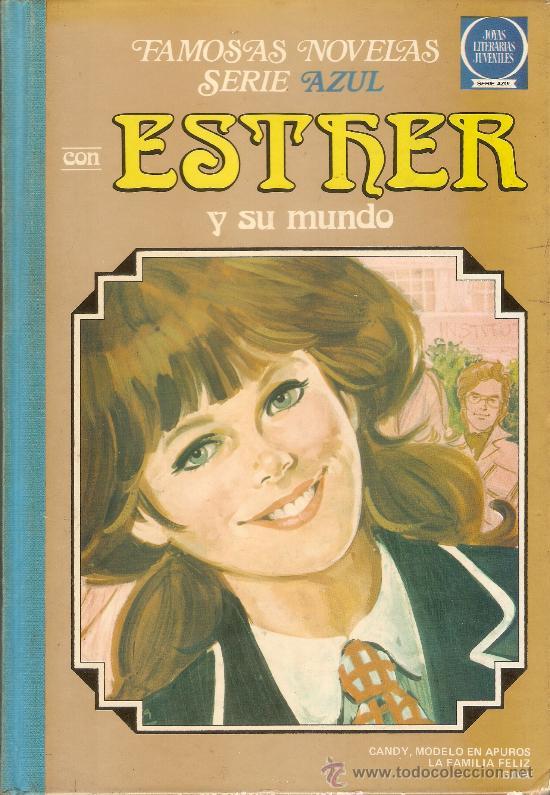 ESTHER Y SU MUNDO Nº 6 - FAMOSAS NOVELAS SERIE AZUL - 1ª EDICION - 1982 (Tebeos y Comics - Bruguera - Esther)