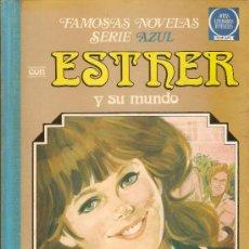 Tebeos: ESTHER Y SU MUNDO Nº 6 - FAMOSAS NOVELAS SERIE AZUL - 1ª EDICION - 1982. Lote 35554539