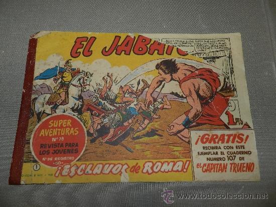 Tebeos: (M-3) EL JABATO DEL NUM 1 AL 328 (FALTAN 4 NUMEROS INTERCALADOS ) EDT BRUGUERA 1958, 1 EDC. - Foto 2 - 36091665
