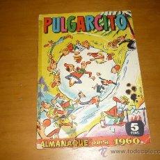 Tebeos: PULGARCITO ALMANAQUE DE 1960 LLEVA AVENTURA DE CAPITAN TRUENO. Lote 36104002