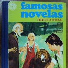 Tebeos: FAMOSAS NOVELAS TOMO XI. BRUGUERA 1982 2ª ED. Lote 36356253