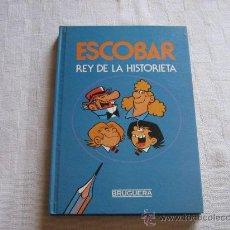 Tebeos: ESCOBAR REY DE LA HISTORIETA - EDITORIAL BRUGUERA. Lote 36396530