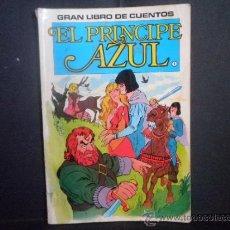 Tebeos: GRAN LIBRO DE CUENTOS - EL PRINCIPE AZUL - Nº 1. Lote 36498062