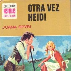 Tebeos: COLECCION HISTORIAS SELECCION - SERIE MUJERCITAS Nº 4 EDITORIAL BRUGUERA - OTRA VEZ HEIDI. Lote 36644927