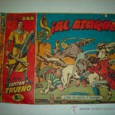 Tebeos: EL CAPITAN TRUENO, COLECCIÓN DAN, ¡AL ATAQUE! EDITORIAL BRUGUERA.. Lote 36763398