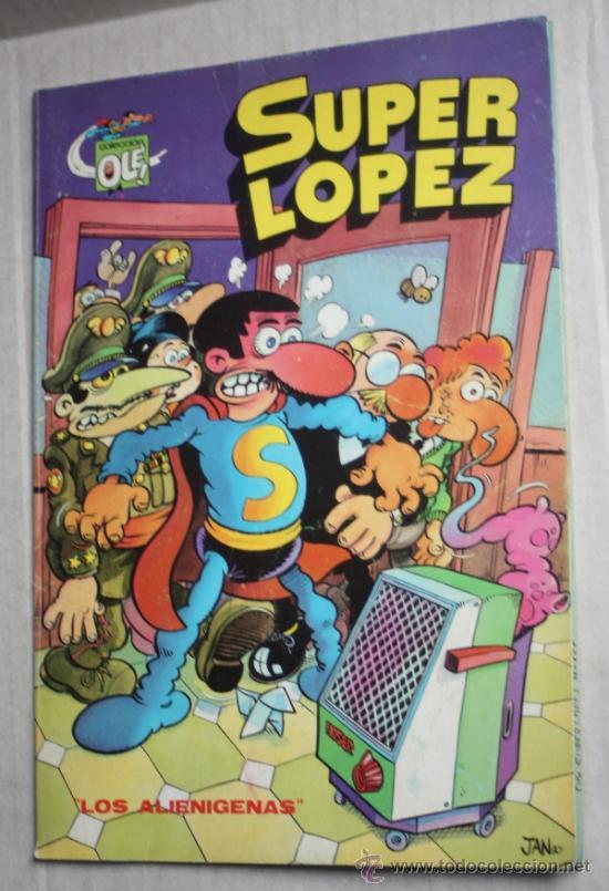 SUPER LOPEZ: ¡ LOS ALIENIGENAS! , COLECCIÓN OLE Nº 4 (Tebeos y Comics - Bruguera - Ole)