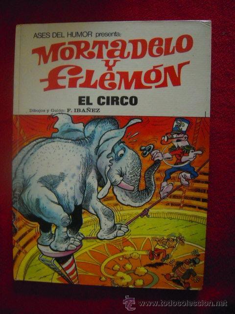 MORTADELO Y FILEMON - EL CIRCO - ASES DEL HUMOR 27 - IBAÑEZ - CARTONE (Tebeos y Comics - Bruguera - Mortadelo)