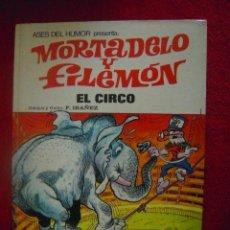 Tebeos: MORTADELO Y FILEMON - EL CIRCO - ASES DEL HUMOR 27 - IBAÑEZ - CARTONE. Lote 37440828