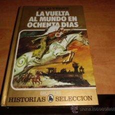 Tebeos: LA VUELTA AL MUNDO EN 80 DIAS 2ª EDICION 1983 EXCELENTE ESTADO. Lote 37617778