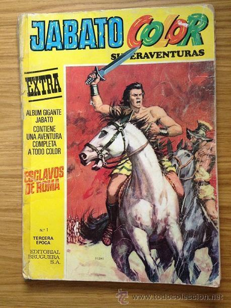 JABATO COLOR EXTRA EXCLAVOS DE ROMA Nº 1 TERCERA ÉPOCA 1978 AÑO X (Tebeos y Comics - Bruguera - Jabato)