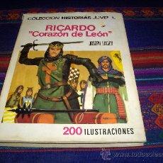 BDs: COLECCIÓN HISTORIAS JUVENIL RICARDO CORAZÓN DE LEÓN. BRUGUERA 1ª ED. 1969.. Lote 37975985