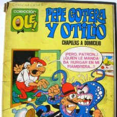 Tebeos: COLECCIÓN OLE - PEPE GOTERA Y OTILIO - Nº 1 EN EL LOMO - 1ª EDICIÓN 1971 . Lote 38304509
