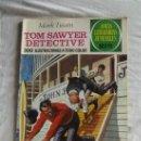Tebeos: JOYAS LITERARIAS - TOM SAWYER DETECTIVE POR MARK TWAIN Nº 60. Lote 38443365