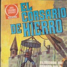 Tebeos: EL CORSARIO DE HIERRO. SERIE ROJA.JOYAS LITERARIAS Nº 6. 1ª EDICIÓN.. Lote 38923148