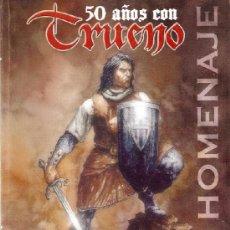 Tebeos: 50 AÑOS CON TRUENO - COLECTIVO DE TEBEOS - 2006 -176 PAGS - TAPA BLANDA. Lote 39205943