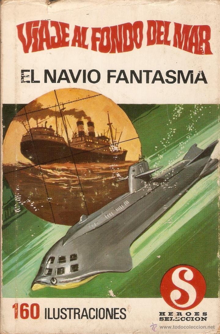 VIAJE AL FONDO DEL MAR - N º 3 - EL NAVÍO FANTASMA - BRUGUERA - 1ª EDICIÓN - 1969 (Tebeos y Comics - Bruguera - Historias Selección)