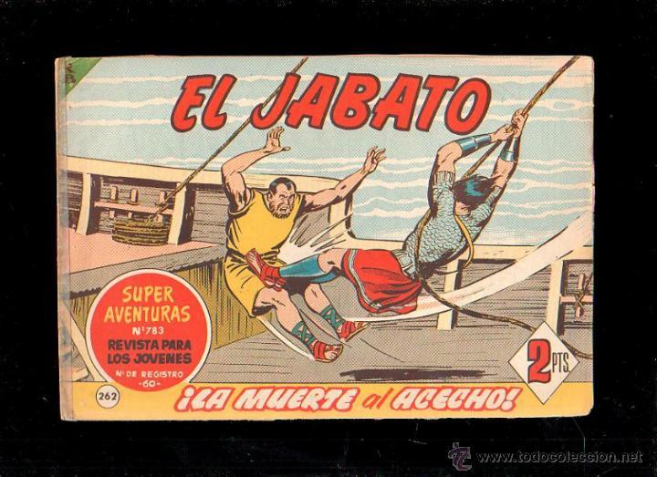 EL JABATO. LA MUERTE AL ACECHO. Nº 262. ORIGINAL. 1963. EL DE LA FOTO (Tebeos y Comics - Bruguera - Jabato)