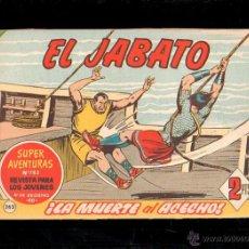 Tebeos: EL JABATO. LA MUERTE AL ACECHO. Nº 262. ORIGINAL. 1963. EL DE LA FOTO. Lote 39484793