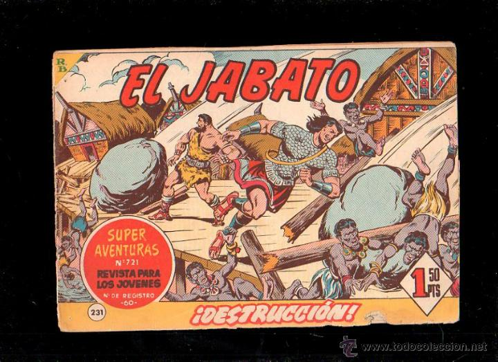 EL JABATO. DESTRUCCION. Nº 231. ORIGINAL. 1963. EL DE LA FOTO (Tebeos y Comics - Bruguera - Jabato)