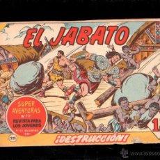 Tebeos: EL JABATO. DESTRUCCION. Nº 231. ORIGINAL. 1963. EL DE LA FOTO. Lote 39484803
