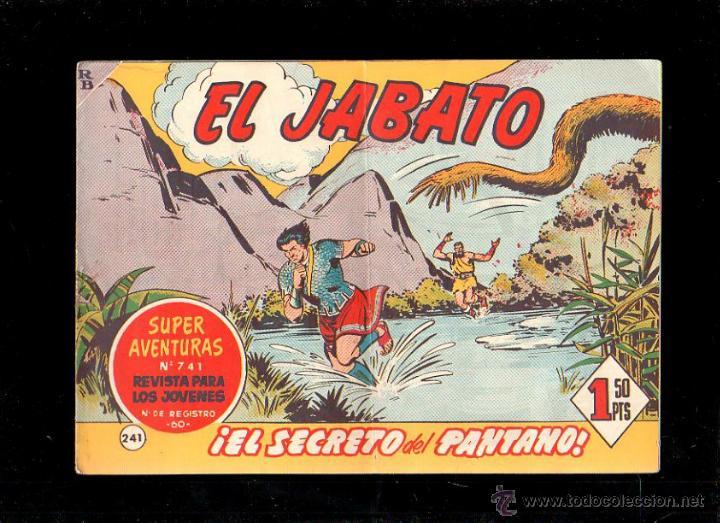 EL JABATO. EL SECRETO DEL PANTANO. Nº 241. ORIGINAL. 1963. EL DE LA FOTO (Tebeos y Comics - Bruguera - Jabato)