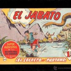 Tebeos: EL JABATO. EL SECRETO DEL PANTANO. Nº 241. ORIGINAL. 1963. EL DE LA FOTO. Lote 39484816