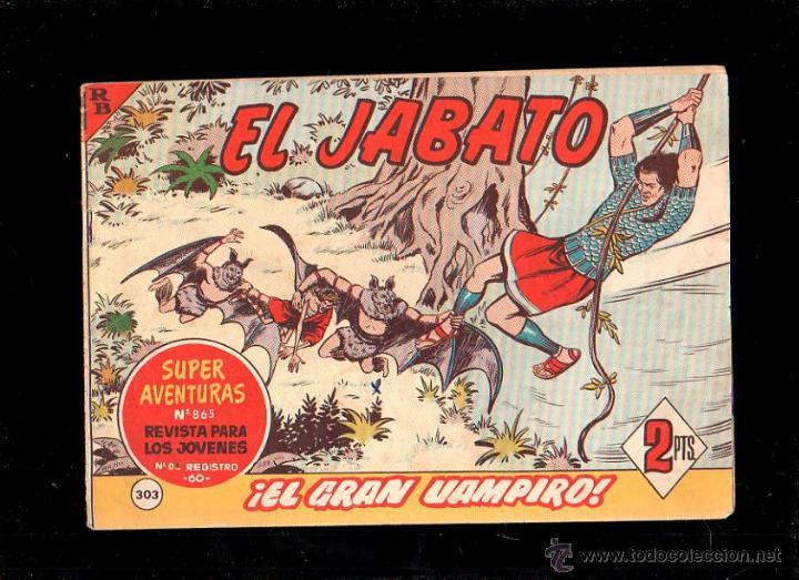 EL JABATO. EL GRAN VAMPIRO. Nº 303. ORIGINAL. 1964. EL DE LA FOTO (Tebeos y Comics - Bruguera - Jabato)