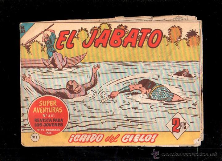 EL JABATO. CAIDO DEL CIELO. Nº 311. ORIGINAL. 1964. EL DE LA FOTO (Tebeos y Comics - Bruguera - Jabato)