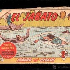 Tebeos: EL JABATO. CAIDO DEL CIELO. Nº 311. ORIGINAL. 1964. EL DE LA FOTO. Lote 39485019