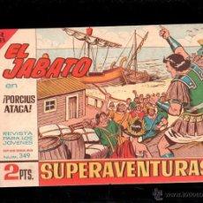 Tebeos: EL JABATO. PORCIUS ATACA. Nº 349. ORIGINAL. EL DE LA FOTO. Lote 39485124