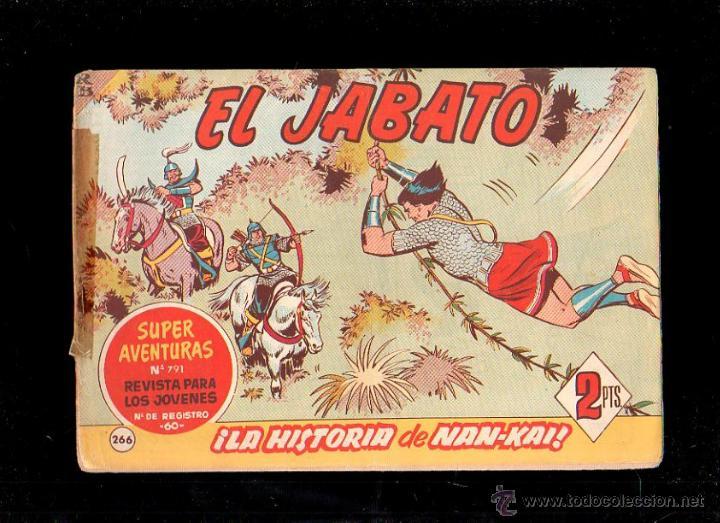 EL JABATO. LA HISTORIA DE NAN-KAI. Nº 266. ORIGINAL. 1963. EL DE LA FOTO (Tebeos y Comics - Bruguera - Jabato)