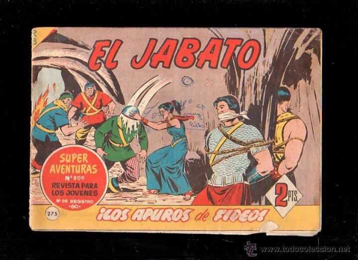 EL JABATO. LOS APUROS DE FIDEO. Nº 275. ORIGINAL. 1963. EL DE LA FOTO (Tebeos y Comics - Bruguera - Jabato)