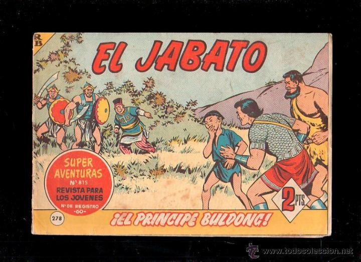 EL JABATO. EL PRINCIPE BULDONG. Nº 278. ORIGINAL. 1964. EL DE LA FOTO (Tebeos y Comics - Bruguera - Jabato)
