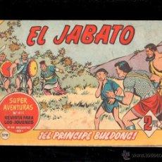 Tebeos: EL JABATO. EL PRINCIPE BULDONG. Nº 278. ORIGINAL. 1964. EL DE LA FOTO. Lote 39485227