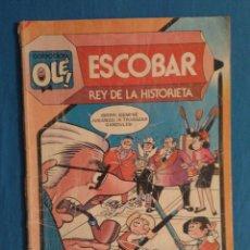 Tebeos: COLECCION OLE # 291 (BRUGUERA) - ESCOBAR REY DE LA HISTORIETA / 1984. Lote 39781422