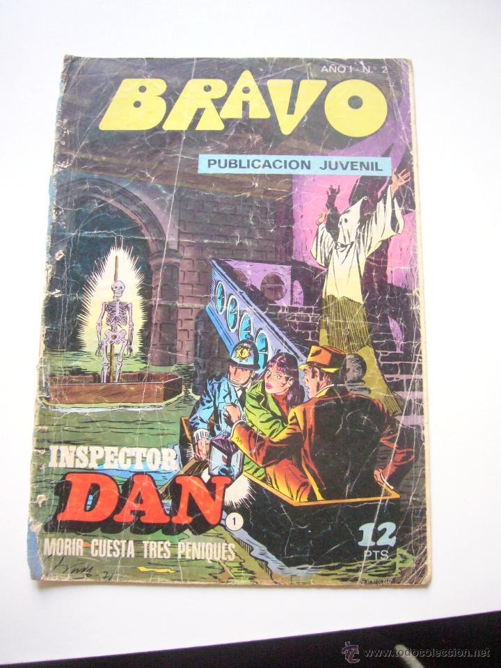 BRAVO Nº 2 - INSPECTOR DAN Nº 1- BRUGUERA 1976 DIBUJOS EUGENIO GINER - JULIO VIVAS C44 (Tebeos y Comics - Bruguera - Bravo)