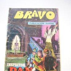 Tebeos: BRAVO Nº 2 - INSPECTOR DAN Nº 1- BRUGUERA 1976 DIBUJOS EUGENIO GINER - JULIO VIVAS C44. Lote 39884998