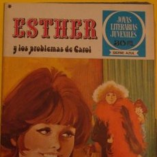 Tebeos: JOYAS LITERARIAS JUVENILES SERIE AZUL ESTHER Y LOS PROBLEMAS DE CAROL NO.3 1978. Lote 39876862