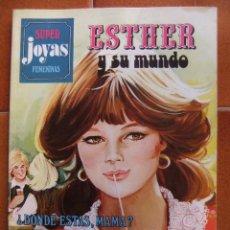Tebeos: SUPER JOYAS FEMENINAS Nº 9 ESTHER Y SU MUNDO. Lote 40023825