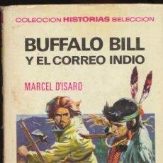 Tebeos: HISTORIAS SELECCIÓN. GRANDES AVENTURAS Nº 11.BUFFALO BILL Y EL CORREO INDIO.1ª ED. 1968. Lote 40198299