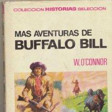 Tebeos: HISTORIAS SELECCIÓN. GRANDES AVENTURAS Nº 4.MAS AVENTURAS DE BUFFALO BILL .1ª ED.1967. Lote 40198511