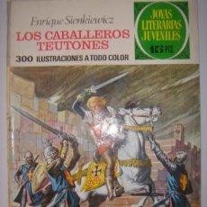 Tebeos: JOYAS LITERARIAS JUVENILES. LOS CABALLEROS TEUTONES. ENRIQUE SIENKIEWICZ. Nº63.BRUGUERA.1972. Lote 40482470