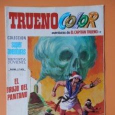 Tebeos: TRUENO COLOR. AVENTURAS DE EL CAPITÁN TRUENO, Nº 13. EL BRUJO DEL PANTANO - VÍCTOR MORA. Lote 38358281