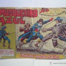 Tebeos: EL MOSQUETERO AZUL Nº 22 - TRAIDOR HASTA EL FIN. Lote 40822552