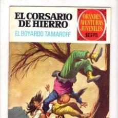 Tebeos: GRANDES AVENTURAS JUVENILES Nº 37 EL CORSARIO DE HIERRO EL BOYARDO TAMAROFF. Lote 40944563