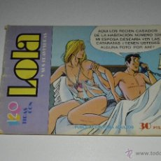 Tebeos: 120 TIRAS CON LAS AVENTURAS DE LOLA-Nº23. Lote 41273095