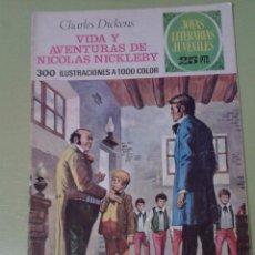 Tebeos: JOYAS LITERARIAS JUVENILES. 148. VIDA Y AVENTURAS DE NICOLAS NICKLEBY, CHARLES DICKENS, 1ª EDICIÓN. Lote 41312598
