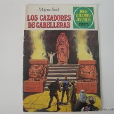 Tebeos: JOYAS LITERARIAS Nº 66 LOS CAZADORES DE CABELLERAS 1981. Lote 42372164