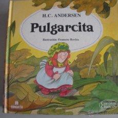 Tebeos: CUENTO DE LA - PULGARCITA - DE HC.ANDERSEN -. Lote 42879118