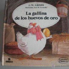 Tebeos: C UENTO DE LA - GALLINA DE LOS HUEVOS DE ORO -. Lote 42879299